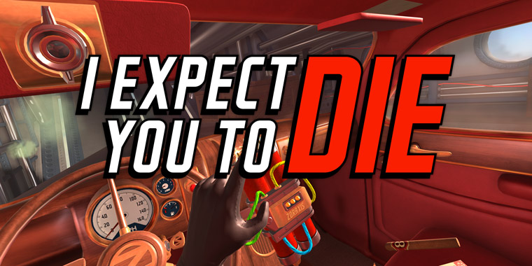 vr игра I Expect You To Die