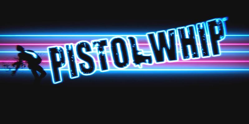 pistol whip игра виртуальной реальности